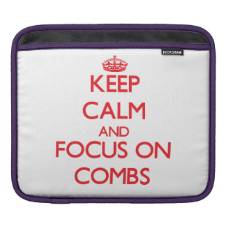 Keep Calm and focus on Combs Sleeve For iPads