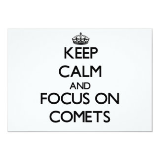Keep Calm and focus on Comets 5x7 Paper Invitation Card