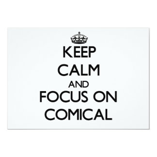 Keep Calm and focus on Comical Card
