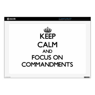 """Keep Calm and focus on Commandments Decals For 17"""" Laptops"""