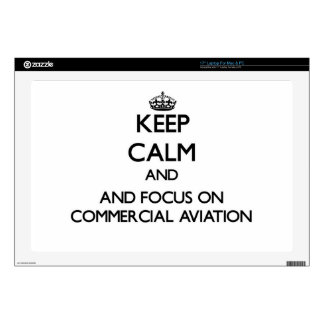 Keep calm and focus on Commercial Aviation Laptop Decals