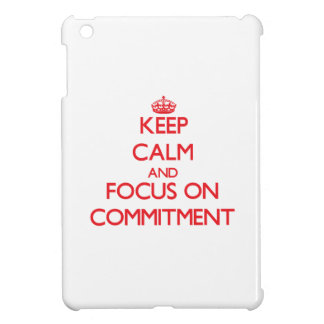 Keep Calm and focus on Commitment iPad Mini Case