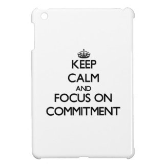 Keep Calm and focus on Commitment iPad Mini Cover