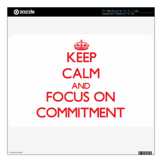 Keep Calm and focus on Commitment Skins For The MacBook