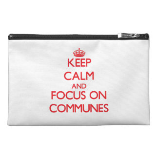 Keep Calm and focus on Communes Travel Accessory Bags
