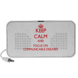 Keep Calm and focus on Communicable Diseases Travelling Speakers