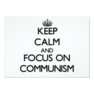 Keep Calm and focus on Communism 5x7 Paper Invitation Card