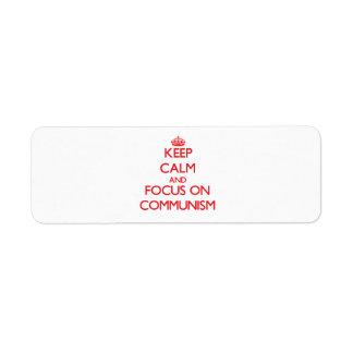 Keep Calm and focus on Communism Custom Return Address Labels