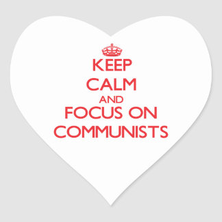 Keep Calm and focus on Communists Stickers