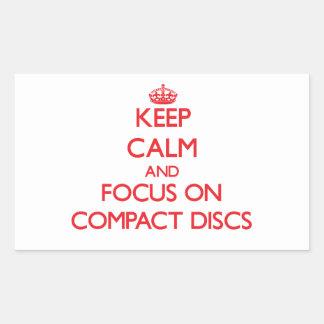 Keep Calm and focus on Compact Discs Rectangular Sticker