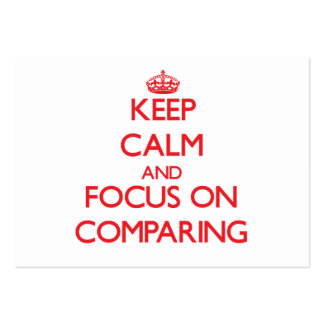 Keep Calm and focus on Comparing Business Card Templates