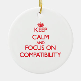 Keep Calm and focus on Compatibility Double-Sided Ceramic Round Christmas Ornament