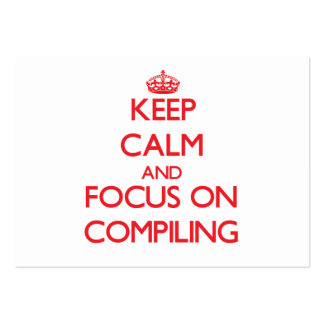 Keep Calm and focus on Compiling Business Card