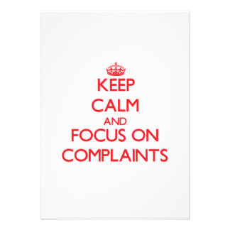 Keep Calm and focus on Complaints Personalized Invitations