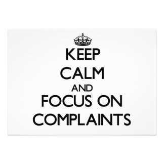 Keep Calm and focus on Complaints Invite