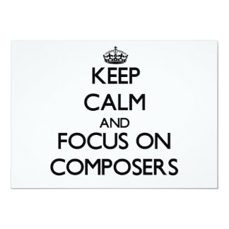 Keep Calm and focus on Composers Cards