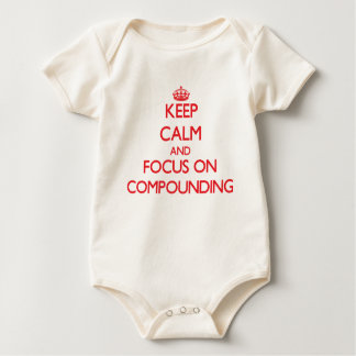 Keep Calm and focus on Compounding Rompers