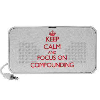 Keep Calm and focus on Compounding PC Speakers