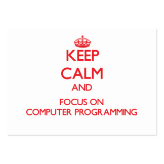 Keep calm and focus on Computer Programming Large Business Cards (Pack Of 100)