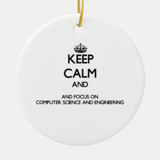 Keep calm and focus on Computer Science And Engine Christmas Tree Ornaments