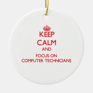 Keep Calm and focus on Computer Technicians Christmas Ornaments