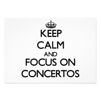 Keep Calm and focus on Concertos Announcements
