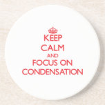 Keep Calm and focus on Condensation Beverage Coaster