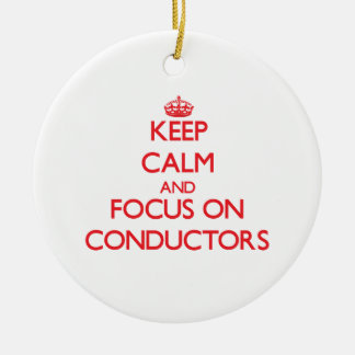 Keep Calm and focus on Conductors Double-Sided Ceramic Round Christmas Ornament