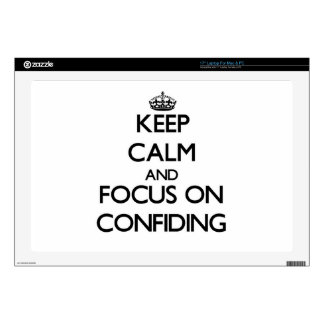 """Keep Calm and focus on Confiding 17"""" Laptop Decals"""