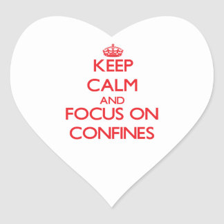 Keep Calm and focus on Confines Heart Sticker