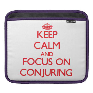 Keep Calm and focus on Conjuring Sleeve For iPads