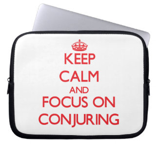 Keep Calm and focus on Conjuring Laptop Computer Sleeves