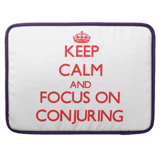 Keep Calm and focus on Conjuring MacBook Pro Sleeve