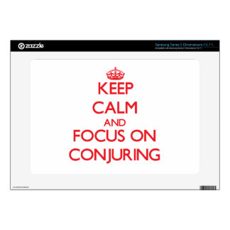 Keep Calm and focus on Conjuring Samsung Chromebook Skins