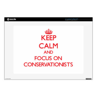 Keep Calm and focus on Conservationists Laptop Decal