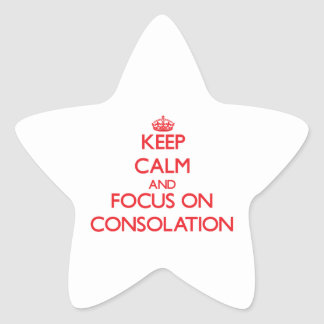 Keep Calm and focus on Consolation Star Stickers