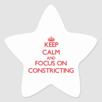 Keep Calm and focus on Constricting Star Stickers