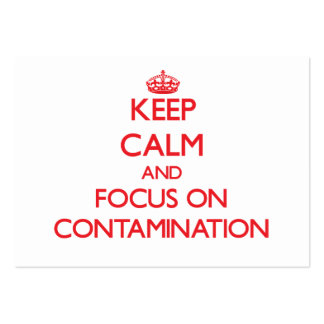 Keep Calm and focus on Contamination Business Card