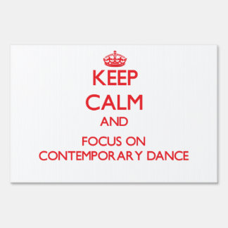 Keep calm and focus on Contemporary Dance Sign