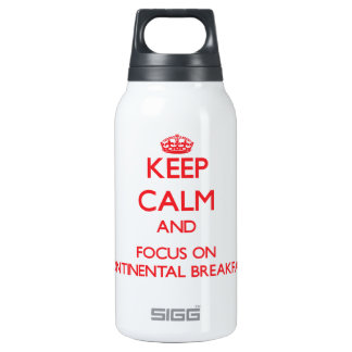 Keep Calm and focus on Continental Breakfast 10 Oz Insulated SIGG Thermos Water Bottle