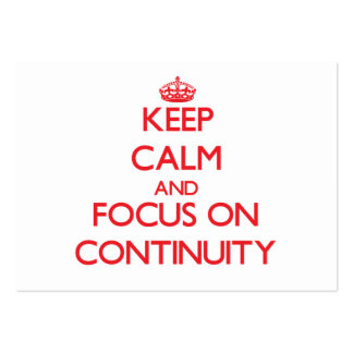 Keep Calm and focus on Continuity Business Card Templates