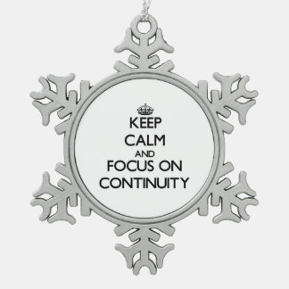 Keep Calm and focus on Continuity Snowflake Pewter Christmas Ornament