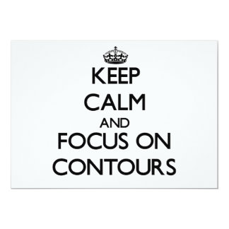 "Keep Calm and focus on Contours 5"" X 7"" Invitation Card"