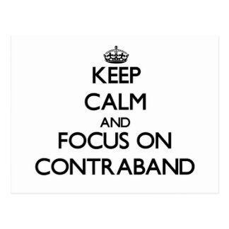 Keep Calm and focus on Contraband Postcards