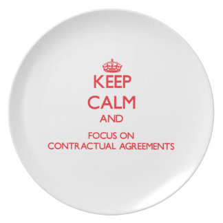 Keep Calm and focus on Contractual Agreements Party Plates