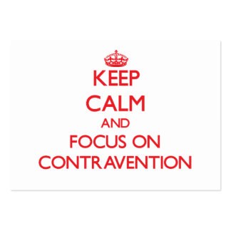 Keep Calm and focus on Contravention Business Card