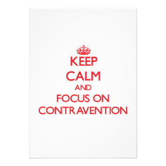 Keep Calm and focus on Contravention Custom Invites