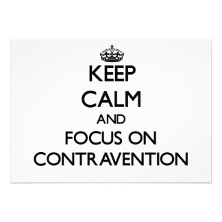 Keep Calm and focus on Contravention Announcement
