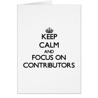 Keep Calm and focus on Contributors Cards