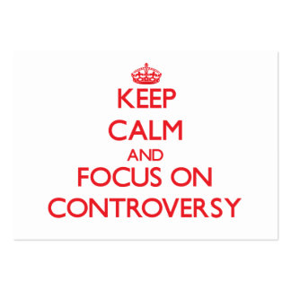Keep Calm and focus on Controversy Business Card Template